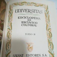 Enciclopedias de segunda mano: UNIVERSITAS. ENCICLOPEDIA DE INICIACION CULTURAL. TOMO IV. SALVAT EDITORES. 1º EDICION. 1943. Lote 206964162
