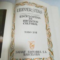 Enciclopedias de segunda mano: UNIVERSITAS. ENCICLOPEDIA DE INICIACION CULTURAL. TOMO XVIII. SALVAT EDITORES. 1º EDICION. 1945. Lote 206964208