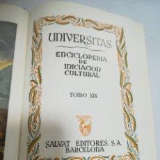 Enciclopedias de segunda mano: UNIVERSITAS. ENCICLOPEDIA DE INICIACION CULTURAL. TOMO XIX. SALVAT EDITORES. 1º EDICION. 1945. Lote 206964375