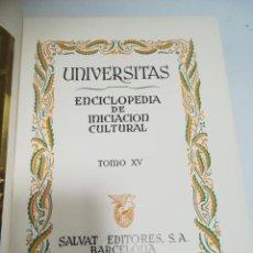 Enciclopedias de segunda mano: UNIVERSITAS. ENCICLOPEDIA DE INICIACION CULTURAL. TOMO XV. SALVAT EDITORES. 1º EDICION. 1943. Lote 206964630
