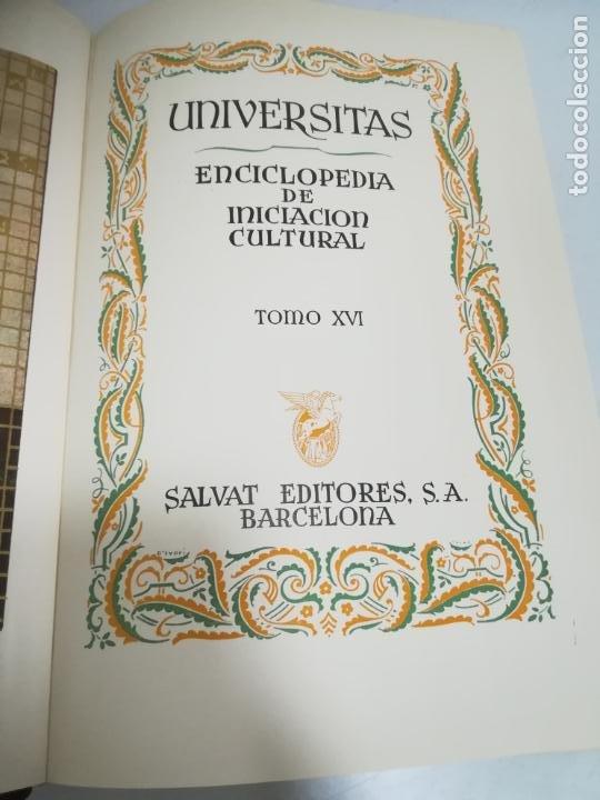 UNIVERSITAS. ENCICLOPEDIA DE INICIACION CULTURAL. TOMO XVI. SALVAT EDITORES. 1º EDICION. 1943 (Libros de Segunda Mano - Enciclopedias)