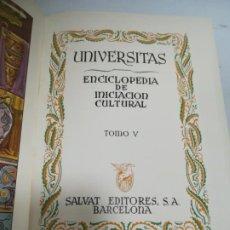 Enciclopedias de segunda mano: UNIVERSITAS. ENCICLOPEDIA DE INICIACION CULTURAL. TOMO V. SALVAT EDITORES. 1º EDICION. 1943. Lote 206966193