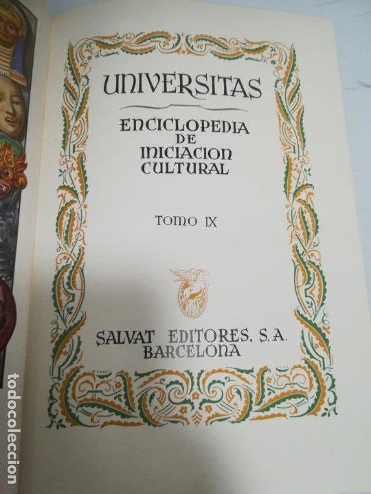 UNIVERSITAS. ENCICLOPEDIA DE INICIACION CULTURAL. TOMO IX. SALVAT EDITORES. 1º EDICION. 1943 (Libros de Segunda Mano - Enciclopedias)