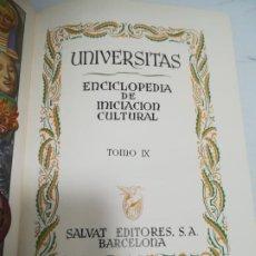 Enciclopedias de segunda mano: UNIVERSITAS. ENCICLOPEDIA DE INICIACION CULTURAL. TOMO IX. SALVAT EDITORES. 1º EDICION. 1943. Lote 206966443
