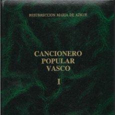 Enciclopedias de segunda mano: CANCIONERO POPULAR VASCO I Y II. 2 TOMOS. RESURRECCION MARIA DE AZKUE. EUSKALTZAINDIA. LIBRO VASCO.. Lote 207150157