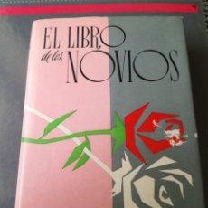 Enciclopedias de segunda mano: EL LIBRO DE LOS NOVIOS.. Lote 207602008