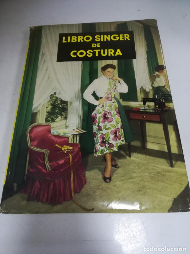 LIBRO SINGER DE COSTURA. MARY BROOKS PICKEN. ESPAÑOL. ILUSTRACIONES. VER FOTOS (Libros de Segunda Mano - Enciclopedias)