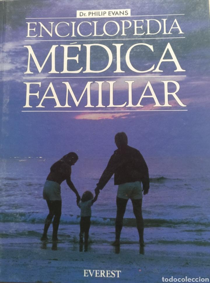 ENCICLOPEDIA MÉDICA FAMILIAR DR.PHILIP EVANS (Libros de Segunda Mano - Enciclopedias)