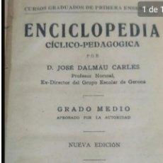 Enciclopedias de segunda mano: ENCICLOPEDIA CÍCLICO PEDAGÓGICA JOSE DALMAU. Lote 207952841