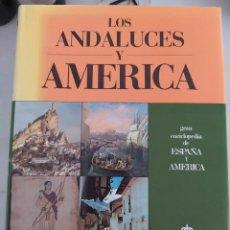 Enciclopedias de segunda mano: GRAN ENCICLOPEDIA DE ESPAÑA Y AMÉRICA. LOS ANDALUCES Y AMÉRICA.. Lote 208330155