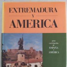 Enciclopedias de segunda mano: GRAN ENCICLOPEDIA DE ESPAÑA Y AMÉRICA. EXTREMADURA Y AMÉRICA.. Lote 208330382