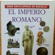 Enciclopedias de segunda mano: GRAN ENCICLOPEDIA DE BOLSILLO - EL IMPERIO ROMANO. Lote 208435176