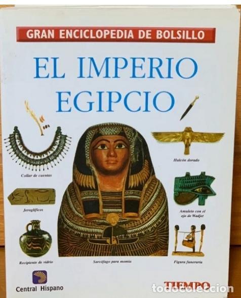 GRAN ENCICLOPEDIA DE BOLSILLO - EL IMPERIO EGIPCIO (Libros de Segunda Mano - Enciclopedias)