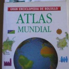 Enciclopedias de segunda mano: GRAN ENCICLOPEDIA DE BOLSILLO - ATLAS MUNDIAL. Lote 208435186