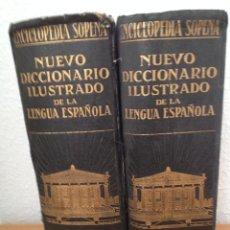 Enciclopedias de segunda mano: NUEVO DICCIONARIO ILUSTRADO DE LA LENGUA ESPAÑOLA - ENCICLOPEDIA SOPENA 1927 - 1ª EDICIÓN - 2 VOLS. Lote 208445216