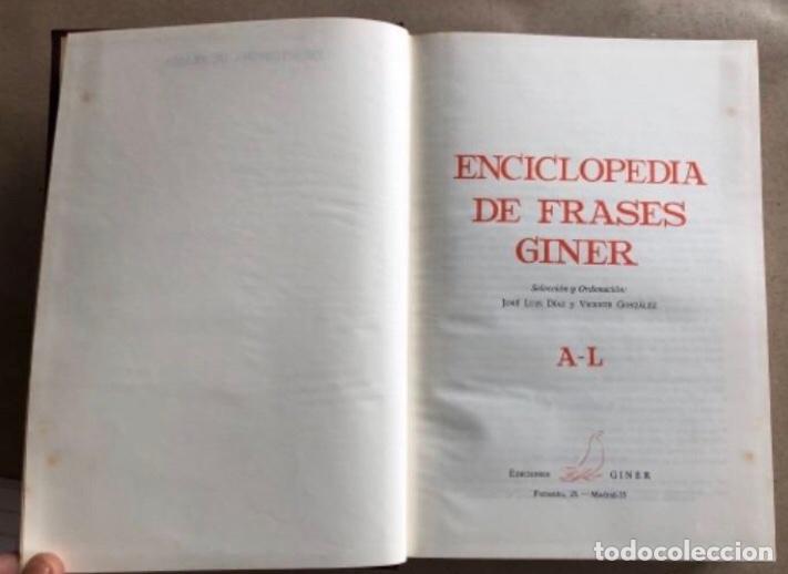 Enciclopedias de segunda mano: ENCICLOPEDIA DE FRASES GINER EN DOS TOMOS. EDICIONES GINER 1967. - Foto 4 - 208796511