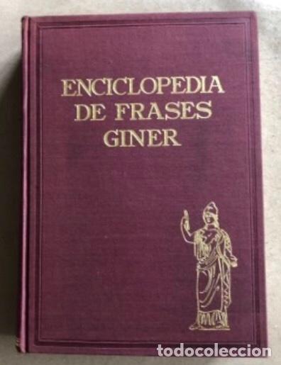 Enciclopedias de segunda mano: ENCICLOPEDIA DE FRASES GINER EN DOS TOMOS. EDICIONES GINER 1967. - Foto 10 - 208796511