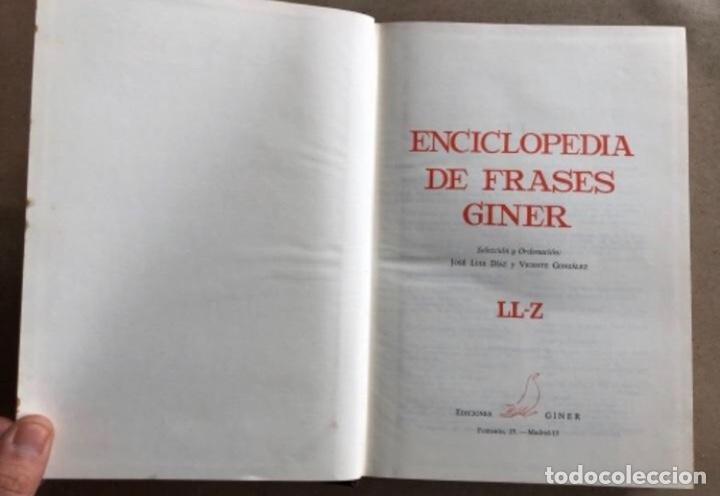Enciclopedias de segunda mano: ENCICLOPEDIA DE FRASES GINER EN DOS TOMOS. EDICIONES GINER 1967. - Foto 11 - 208796511
