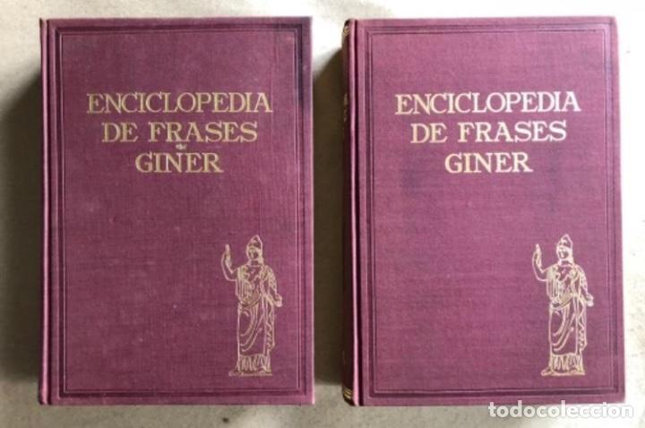 ENCICLOPEDIA DE FRASES GINER EN DOS TOMOS. EDICIONES GINER 1967. (Libros de Segunda Mano - Enciclopedias)