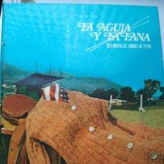 Enciclopedias de segunda mano: LA AGUJA Y LA LANA. Lote 209038545