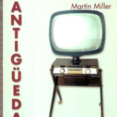 Libri di seconda mano: ANTIGUEDADES SIGLO XX - MARTIN MILLER. Lote 226865300