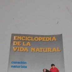 Enciclopedias de segunda mano: ENCICLOPEDIA DE LA VIDA NATURAL - CURACIÓN NATURALISTA.. Lote 209838930