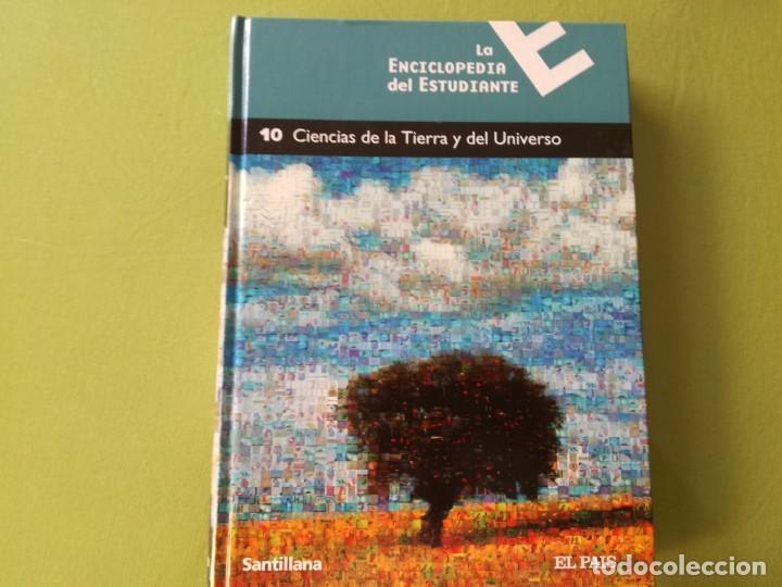 CIENCIAS DE LA TIERRA Y DEL UNIVERSO - ENCICLOPEDIA DEL ESTUDIANTE - SANTILLANA (Libros de Segunda Mano - Enciclopedias)