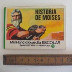 Libri di seconda mano: MINI-ENCICLOPEDIA ESCOLAR SERIE HISTORIA Y LITERATURA EDITORIAL BRUGUERA 1972 Nº 12 Hª DE MOISES. Lote 210457746