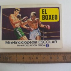 Livres d'occasion: MINI-ENCICLOPEDIA ESCOLAR SERIE EDUCACION FISICA. EDITORIAL BRUGUERA 1972 Nº 3 EL BOXEO. Lote 210461225