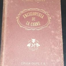 Enciclopedias de segunda mano: ENCICLOPEDIA DE LA CARNE, C. SANZ EGAÑA, ED. ESPASA-CALPE, 1948. Lote 210562857
