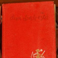 Enciclopedias de segunda mano: DIME DÓNDE ESTÀ. Lote 210970582