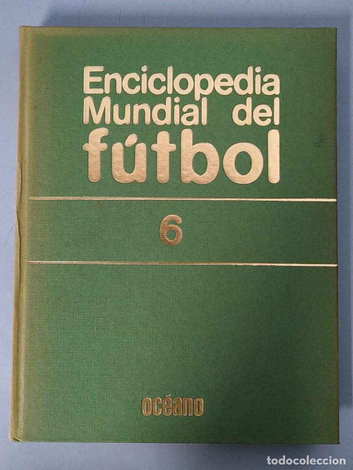 Enciclopedias de segunda mano: ENCICLOPEDIA MUNDIAL DEL FUTBOL - COMPLETA ( 6 TOMOS Y SUPLEMENTO) EDITORIAL OCÉANO,AÑO 1982..L1632 - Foto 33 - 212600222