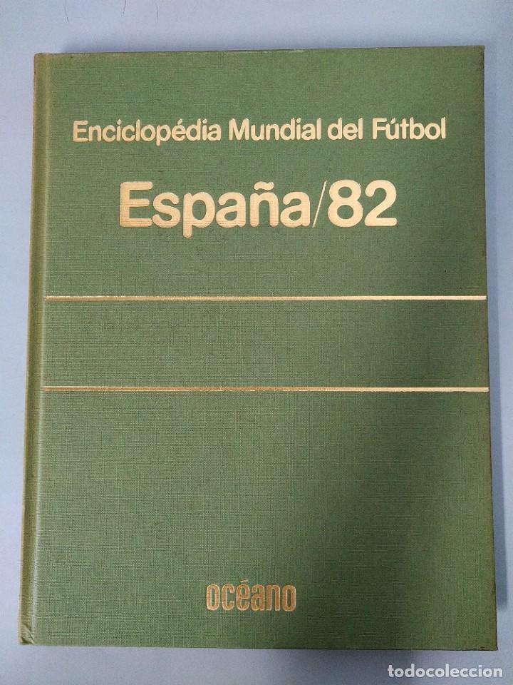 Enciclopedias de segunda mano: ENCICLOPEDIA MUNDIAL DEL FUTBOL - COMPLETA ( 6 TOMOS Y SUPLEMENTO) EDITORIAL OCÉANO,AÑO 1982..L1632 - Foto 39 - 212600222