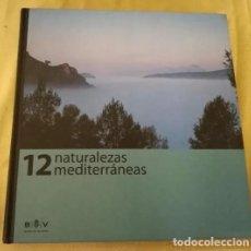 Enciclopedias de segunda mano: LIBROS GRAN FORMATO, EDICCIÓN LUJO: 12 NATURALEZAS MEDITERRANEAS. NUEVO. Lote 213936120