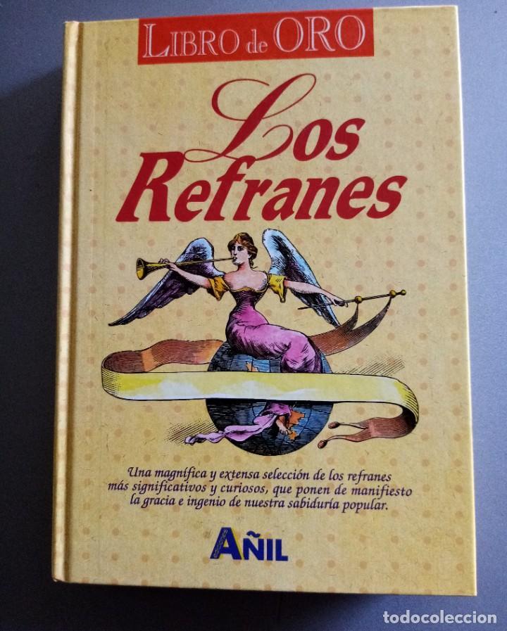 LOS REFRANES ED AÑIL MUY INTERESANTE (Libros de Segunda Mano - Enciclopedias)