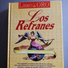 Enciclopedias de segunda mano: LOS REFRANES ED AÑIL MUY INTERESANTE. Lote 215709692