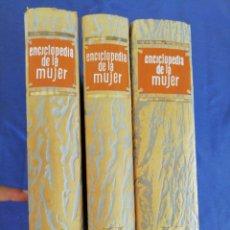 Enciclopedias de segunda mano: LA ENCICLOPEDIA DE LA MUJER. EDITORIAL VERGARA. 3 TOMOS. AÑO 1968. Lote 215910472