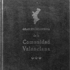 Enciclopedias de segunda mano: GRAN ENCICLOPEDIA DE LA COMUNIDAD VALENCIANA, TOMO 10. Lote 217325317