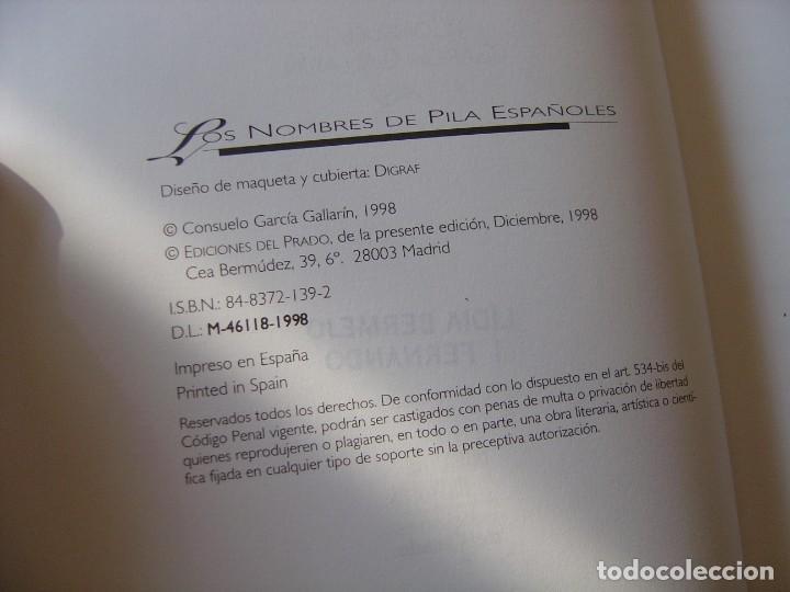 Enciclopedias de segunda mano: LOS NOMBRES DE PILA ESPAÑOLES. C. GARCÍA GALLARÍN. EDICIONES DEL PRADO. 1ª EDICIÓN 1998. - Foto 4 - 218013061