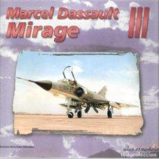 Livros em segunda mão: MARCEL DASSAULT- MIRAGE III - PERE REDÓN. Lote 218289100