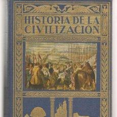 Livres d'occasion: HISTÓRIA DE LA CIVILIZACIÓN. TOMO II. EDITORIAL RAMÓN SOPENA, 1958. (PTA). Lote 220680898