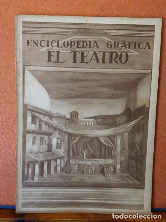 ENCICLOPEDIA GRÁFICA. EL TEATRO. ENRIQUE ESTÉVEZ ORTEGA. EDITORIAL CERVANTES. (Libros de Segunda Mano - Enciclopedias)