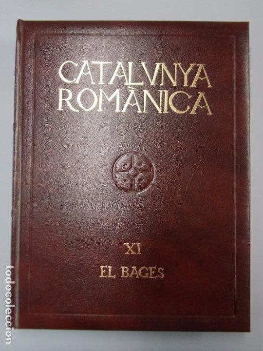 CATALUNYA ROMANICA Nº XI - EL BAGES, ENCICLOPEDIA CATALANA - AÑO 1984 ...L2210 (Libros de Segunda Mano - Enciclopedias)