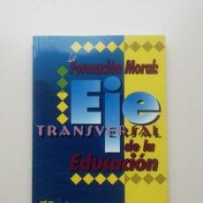 Enciclopedias de segunda mano: EJE TRANSVERSAL DE LA EDUCACIÓN. Lote 221820865