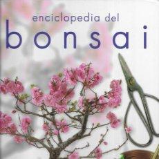 Enciclopedias de segunda mano: BONSAI ENCICLOPEDIA DEL. ALONSO / GONZALEZ / PERERA. Lote 221938245