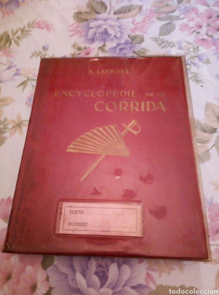 MUY INTERESANTE LIBRO ENCYCLOPEDIA DE LA CORRIDA. POR A. LA FRONT. AÑO 1950 (Libros de Segunda Mano - Enciclopedias)