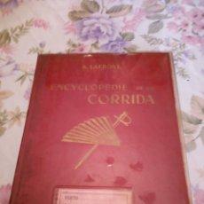 Enciclopedias de segunda mano: MUY INTERESANTE LIBRO ENCYCLOPEDIA DE LA CORRIDA. POR A. LA FRONT. AÑO 1950. Lote 223442655