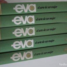 Enciclopedias de segunda mano: EVA EL ARTE DE SER MUJER. Lote 224213290