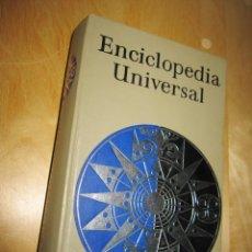 Enciclopedias de segunda mano: ENCICLOPEDIA UNIVERSAL. Lote 224926401