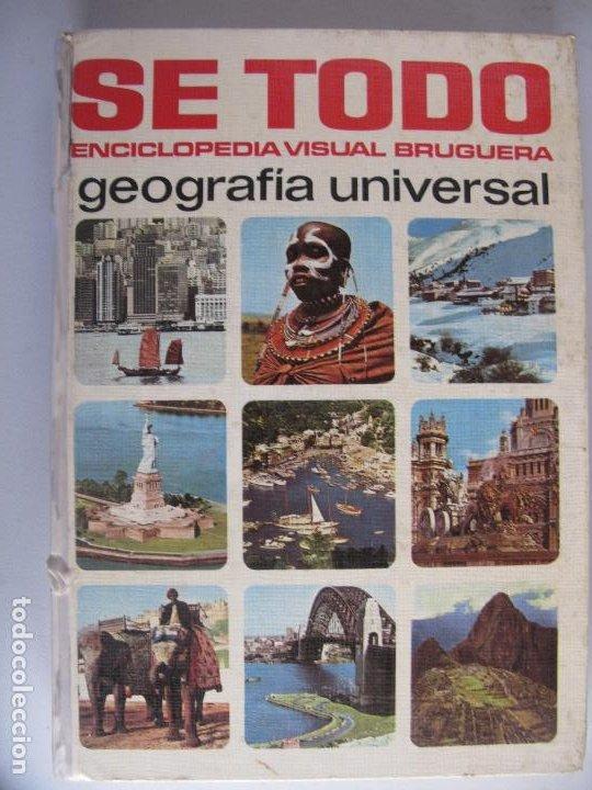 SE TODO ENCICLOPEDIA VISUAL BRUGUERA TOMO GEOGRAFIA UNIVERSAL (Libros de Segunda Mano - Enciclopedias)